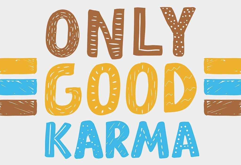 Only Good Karma