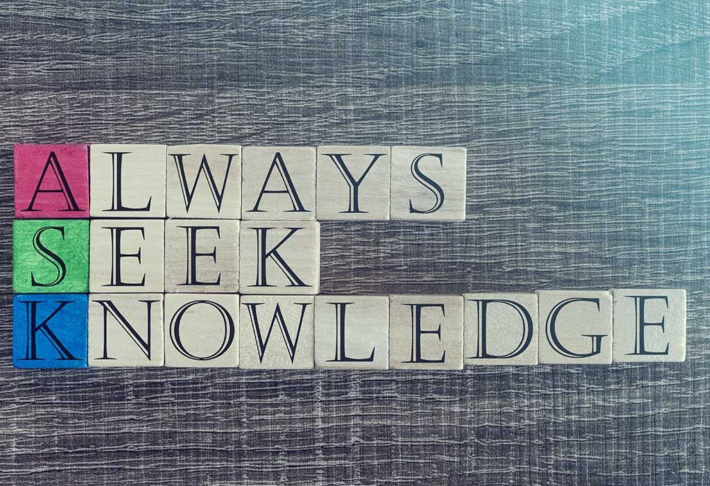 Always seek knowledge