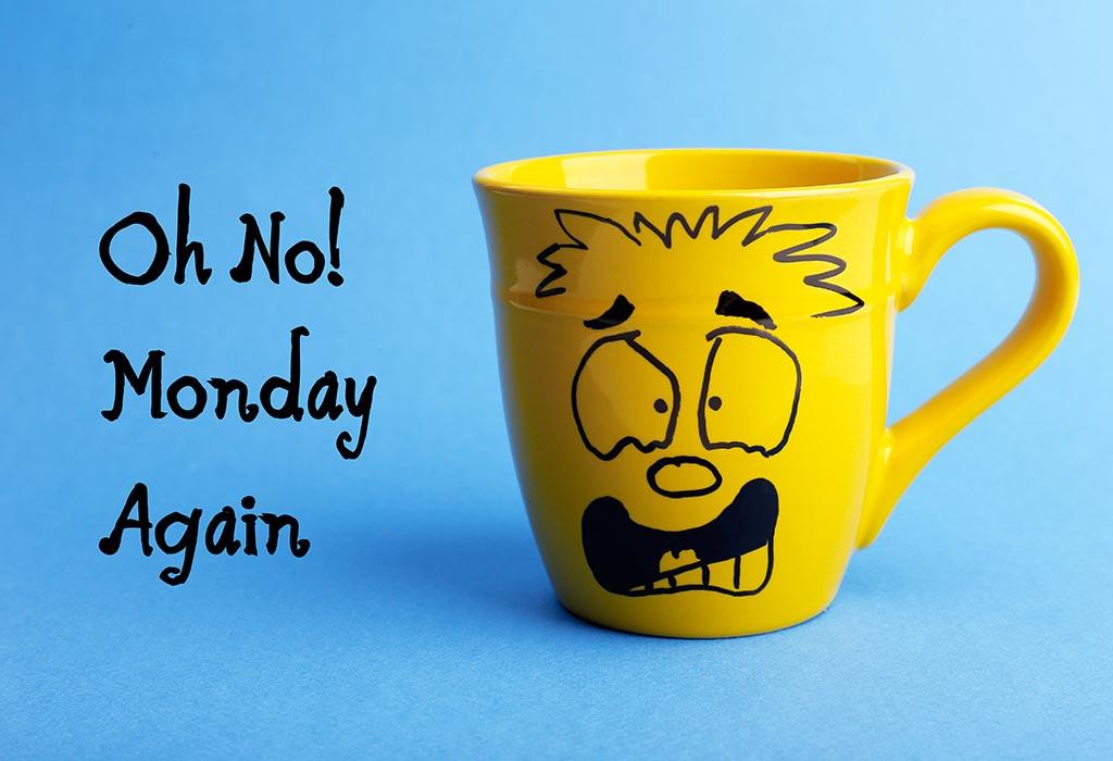 No More Monday Blues 10 Ways To Make Your Mondays A Lot