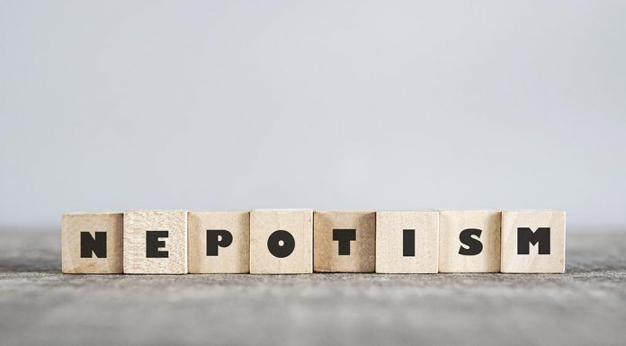 Nepotism: A Hyped Word Today. Can It Really Be Eradicated?
