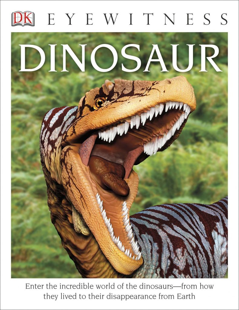 The Eyewitness Series: Dinosaurs